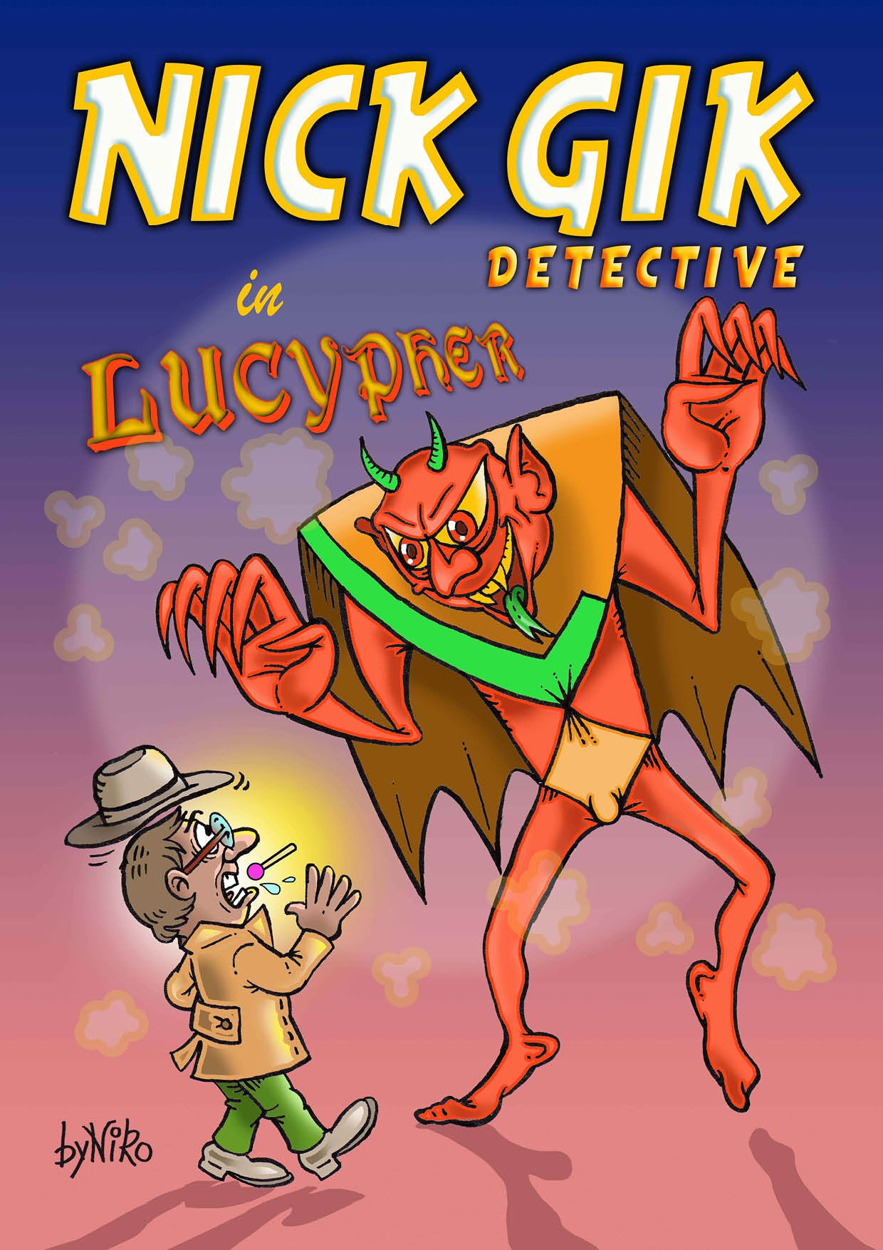 """Nick Gik Detective in """"Lucypher"""""""